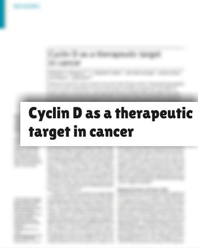 Cyclin D as a therapeutic target in cancer